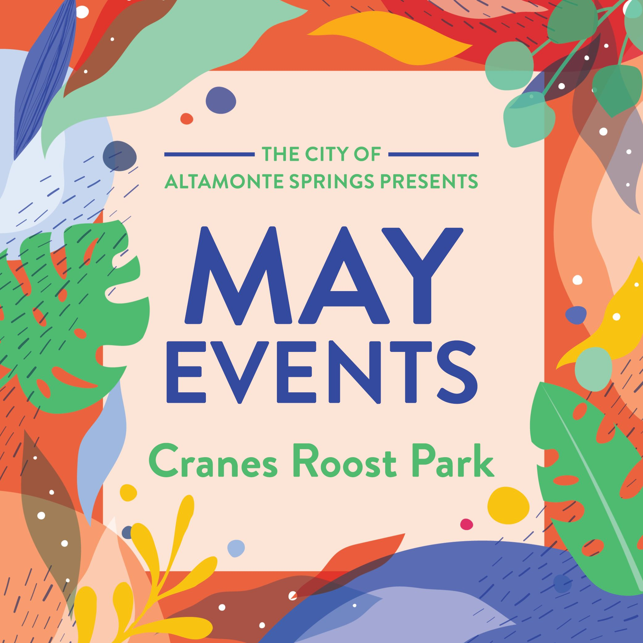May Events Cranes Roost Park